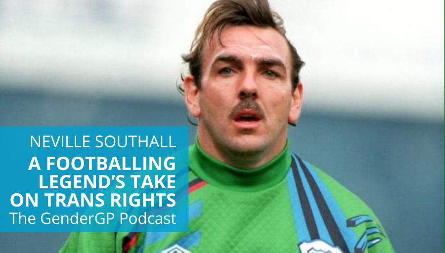 A footballing legend's take on trans rights – Neville Southall