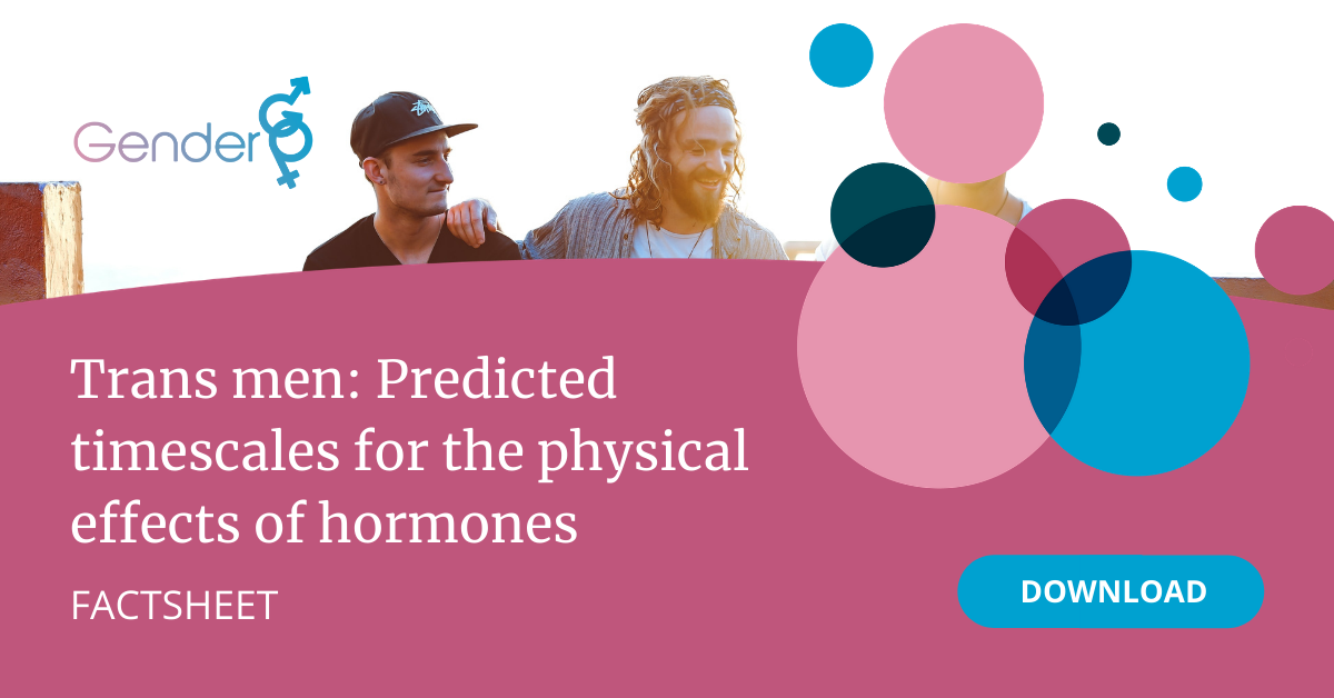 Trans men: Predicted timescales for the physical effects of hormones
