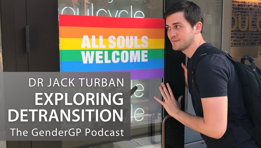 Exploring Detransition with Dr Jack Turban