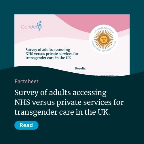 Survey of Adults accessing NHS versus private services for transgender care in the UK