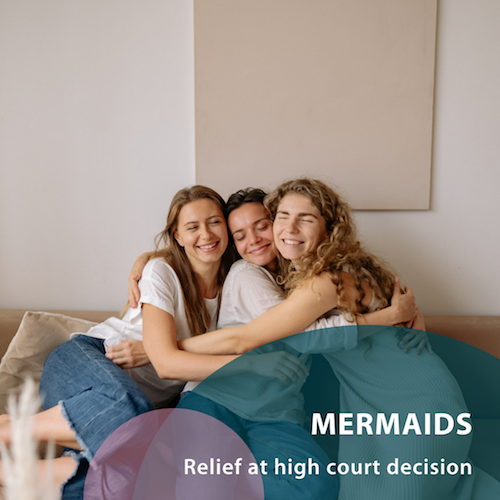 Mermaids - Relief at high court decision