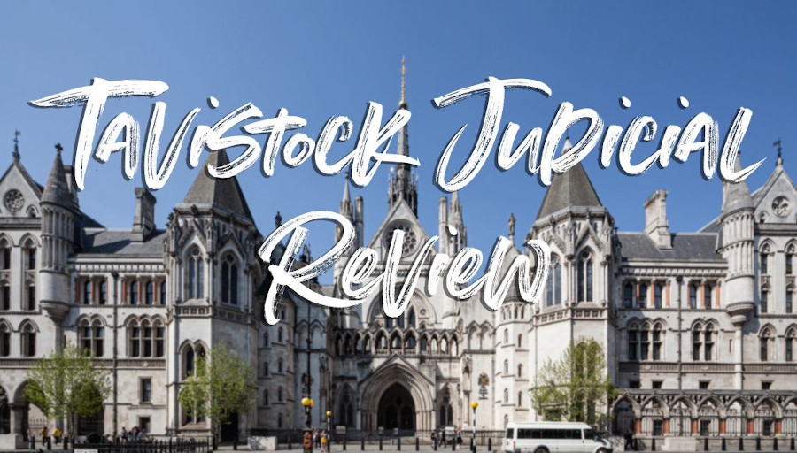 Tavistock Judicial Review – Informed Consent and Puberty Blockers