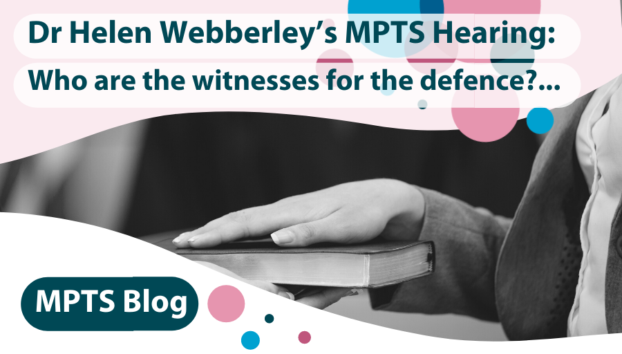 Who Are the Witnesses for Dr Webberley's Defense?